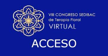 Acceso al VIII CONGRESO SEDIBAC de Terapia Floral