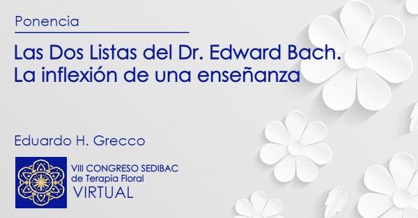 Las Dos Listas del Dr. Edward Bach. La inflexión de una enseñanza