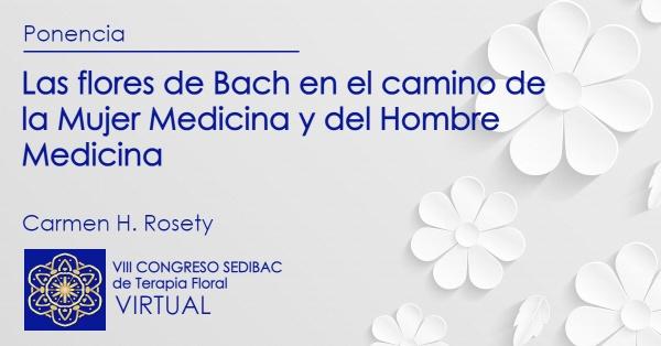 Las flores de Bach en el camino de la Mujer Medicina y del Hombre Medicina