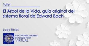 El Árbol de la Vida, guía original del sistema floral de Edward Bach